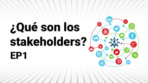 Metrics, Metrics Originals, Stakeholders, Qué son los stakeholders, Grupos de interés, Metricser, Comportamiento, Organización, Sabiduría de masas,